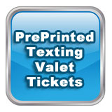 PrePrinted Texting Valet Tickets