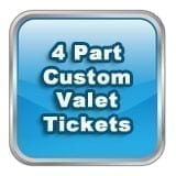 4 Part Custom Valet Tickets