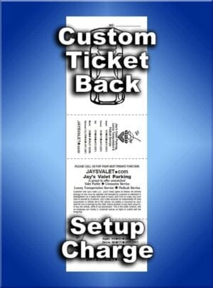 Custom Printed Back of Valet Tickets