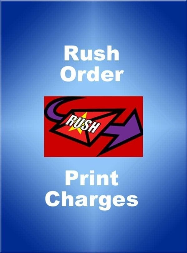 Rush Printing Order Fee